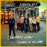 Steve Mahoney & The Milkshakes - Company Man