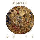 DAHLIA - SHIFT