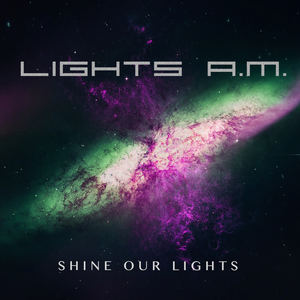 Lights A.M. - Shine Our Lights (Sunset Instrumental)
