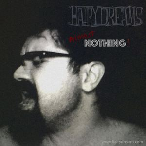 HAIRYDREAMS - Almost Nothing!