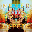 Panic Pocket - Never Gonna Happen