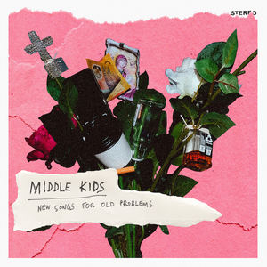 Middle Kids - Real Thing