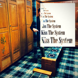 The New Pollution - Kiss the System