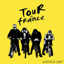 Weekend Debt - Tour de France