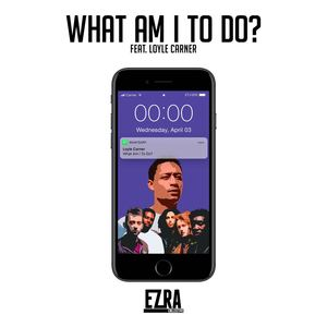 Ezra Collective - What Am I To Do? (feat. Loyle Carner)