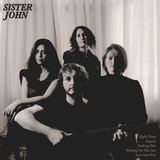 Sister John - Eight Years
