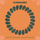 Scrimshire - Won't Get Better