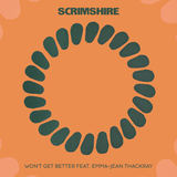 Scrimshire - Won't Get Better (Radio Edit)