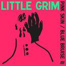 Little Grim - Pink Skin / Blue Bruise