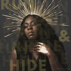 Bianca Rose - Run & Hide