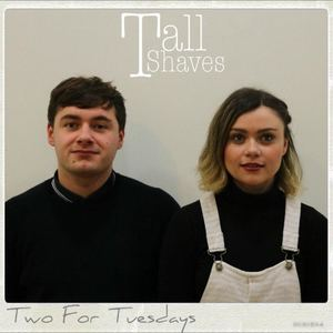 Tall Shaves - Out of Touch