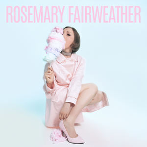 Rosemary Fairweather - Cotton Candy