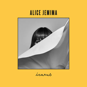 Alice Jemima - Icarus
