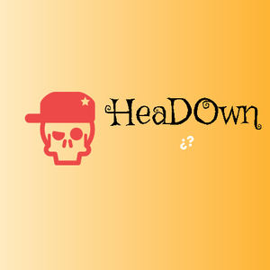HeaDown - Be Small ' HEADOWN