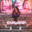 Elsa Barahona - Enseñame