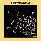 Foundlings - Caught Up On You