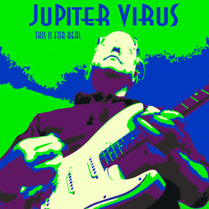 Jupiter Virus - This Is For Real