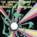 THE WINACHI TRIBE - PARASITES PARADISE ft I KONG