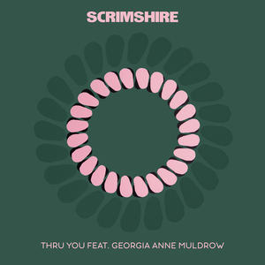 Scrimshire - Thru You feat. Georgia Anne Muldrow (Radio Edit)