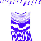 Deep Deep Water - Freedom