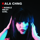 KALA CHNG - Knowle West Girl