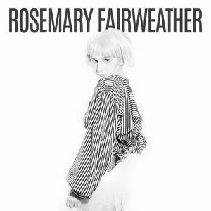 Rosemary Fairweather - Feel Better