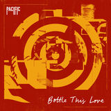 Pacific - Bottle This Love