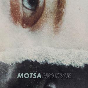 MOTSA - No Fear