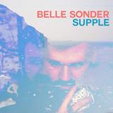 Belle Sonder - Supple