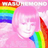 Wasuremono - Hail Ra!