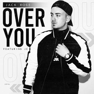 Jack Rose - Over You ft. JC