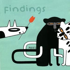 M O S E S - Findings