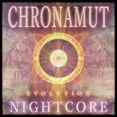 Chronamut - Chronamut: Evolution - Nightcore
