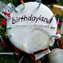 Chernobyl Sunshine Club  - Birthdayland