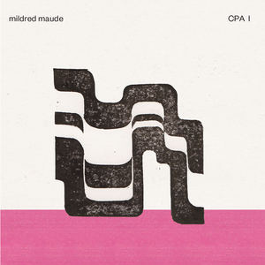 Mildred Maude - CPA I (Radio Edit)