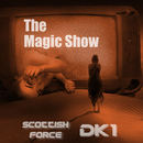 Scottish Force - The Magic Show