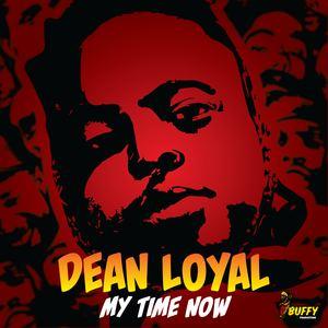 Dean Loyal - My Time Now