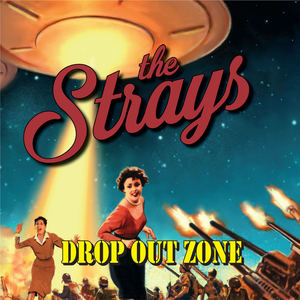 The Strays - Hey Little Lady