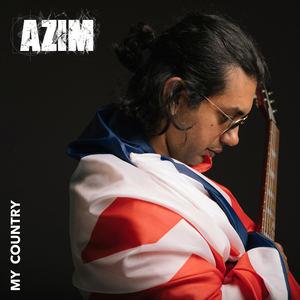 Azim - My Country