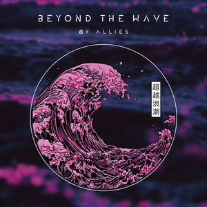 Of Allies - Beyond The Wave