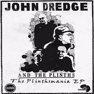 John Dredge & The Plinths - Idiots Run The World