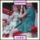 L I P S - Apartment