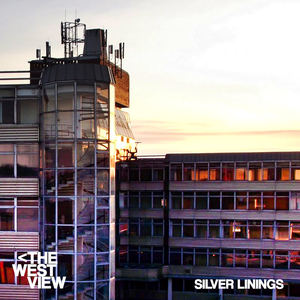 The West View - Silver Linings
