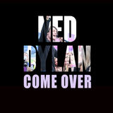 Ned Dylan - Come Over (Bad Connection)