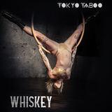 Tokyo Taboo - Whiskey
