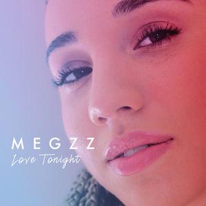 Megzz - Love Tonight