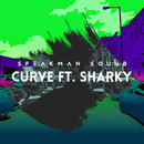 Speakman Sound - Curve Ft. Sharky