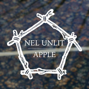 Nel Unlit - Apple (feat. Dilettante & Our Krypton Son)