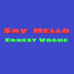 Ernest Vogue - Let's Feel The Love Inside