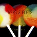 Lovers & Poets - Sugar High